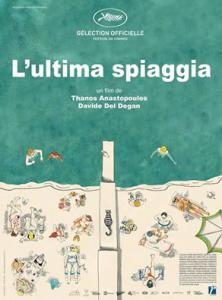 L'ULTIMA SPIAGGIA un film de T. Anastopoulos  (Grèce) et Davide Del Degan (Italie)