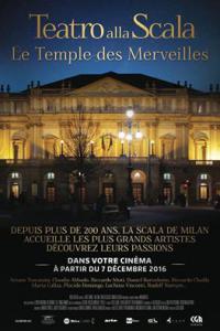 LA SCALA DE MILAN - LE TEMPLE DES MERVEILLES. Documentaire du 7 au 13 Décembre au CGR Blagnac