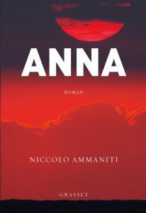 "LIVRE : ""Anna"", de Niccolò Ammaniti"