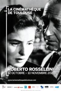 OCTOBRE 21 à la Cinémathèque de Toulouse/ Cycle Roberto ROSSELLINI